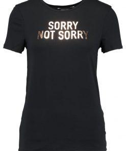 Dorothy Perkins NOT SORRY Camiseta print black
